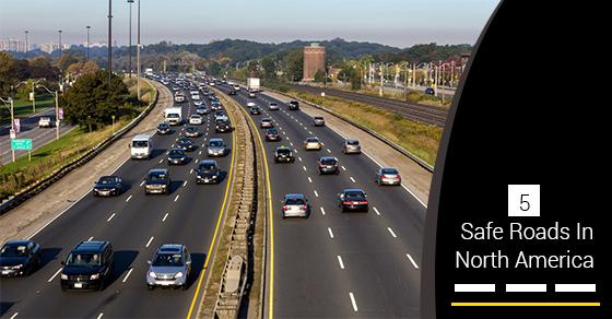 5 Safe Roads In North America