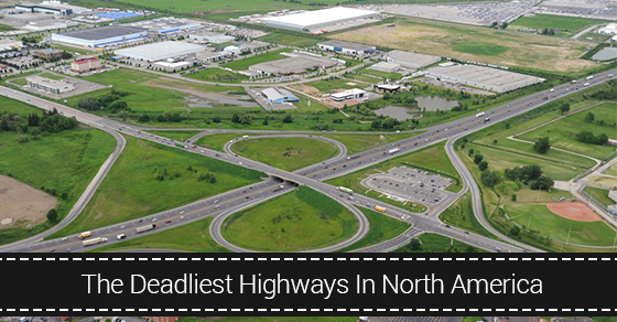 Deadliest Highways In North America