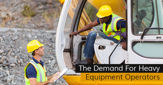 The Demand For Heavy Equipment Operators