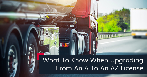 What To Know When Upgrading From An A To An AZ Licence
