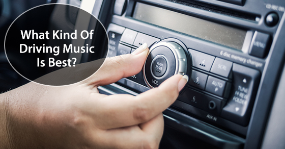 What Kind Of Driving Music Is Best?