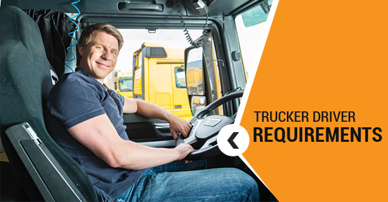 Transport Trucker Driver Requirements