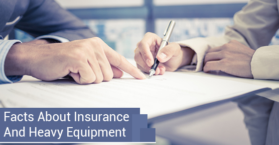 Facts About Insurance And Heavy Equipment
