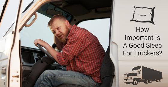 Good Sleep For Truckers