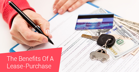 The Benefits Of A Lease-Purchase