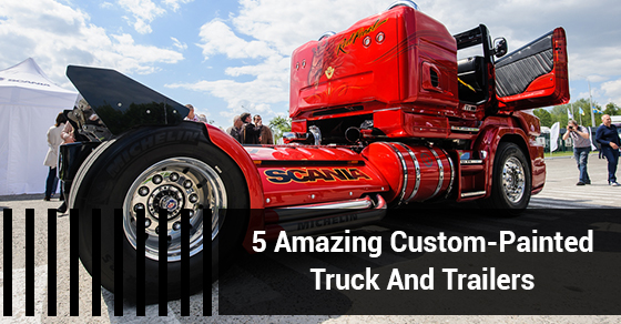 5 Amazing Custom-Painted Truck And Trailers