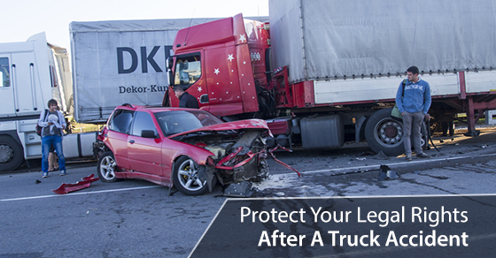 Protect Your Legal Rights After A Truck Accident