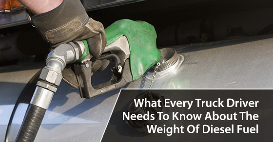 What Every Truck Driver Needs To Know About The Weight Of Diesel Fuel