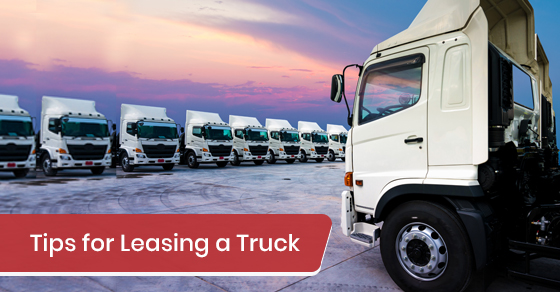 Tips for Leasing a Truck