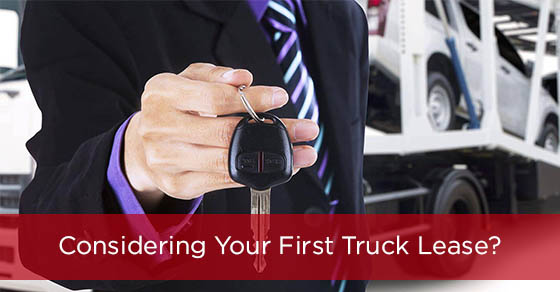 Considering Your First Truck Lease?