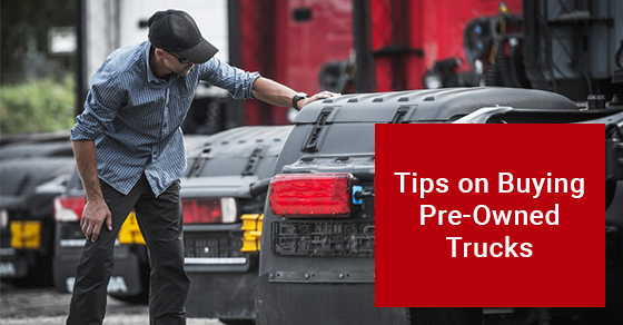 Tips on Buying Pre-Owned Trucks
