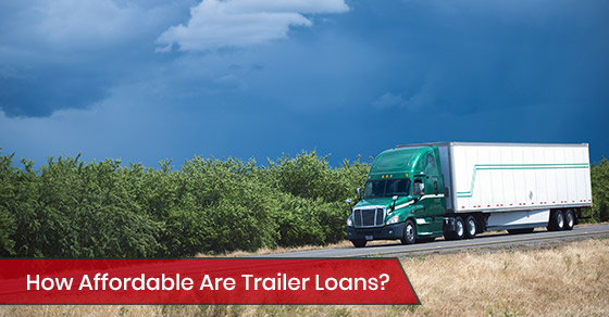 Are trailer loans affordable?